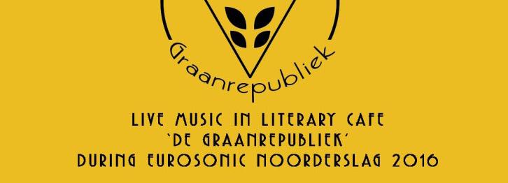13-16 januari 2016. Graansonic Eurosonic